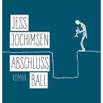 """Lesetipp: """"Wie ist das so, wenn man so alt ist?"""" Jess Jochimsen erzählt es uns, in seinem neuen Roman """"Abschlussball""""."""