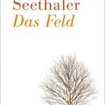 """Wenn die Toten erzählen. Robert Seethaler liest am 28. September im Paulussaal aus """"Das Feld""""."""