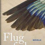 Lesetipp: Simone Regina Adams, Flugfedern. Von Lebenslinien und wie man von ihnen abweicht.