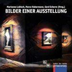 """Lesetipp: Die Anthologie """"Bilder einer Ausstellung"""" transportiert Mussorgskys Musik in Geschichten, Lyrik und Bilder."""