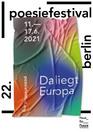 Das Poesiefestival Berlin vom 11. bis 17. Juni findet digital statt. Eine Chance, die Poesie Europas in ihrer Vielfalt kennen zu lernen.