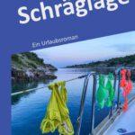 """Erscheint demnächst: """"Schräglage"""", ein humorvoller und leichtfüßiger Urlaubsroman von Arne Bicker."""