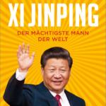 """Vortrag mit Diskussion zum Buch: """"Xi Jinping - Der mächtigste Mann der Welt"""" von Adrian Geiges und Stefan Aust."""